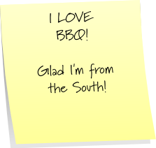 I love BBQ Glad I'm from the South