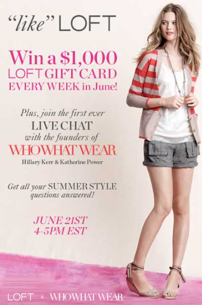 LOFT Summer Wardrobe Sweepstakes and WhoWhatWear.com Live Chat