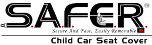 S.A.F.E.R. Child Car Seat Cover