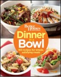 Better Homes and Gardens Dinner in a Bowl Cookbook
