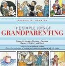 The Simple Joys of Grandparenting by Abigail Gehring