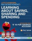 "Teach Your Little One Great Financial Habits ~ Open a PNC ""'S' is for Savings"" Account Today!"