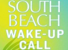 South Beach Diet Wake Up Call