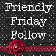 Friendly Friday Follow