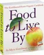 Food to Live By by Myra Goodman