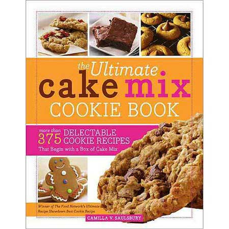 the Ultimate Cake Mix Cookie Book by Camilla V. Saulsbury