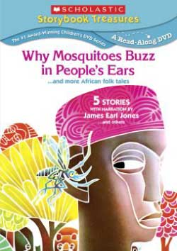 Scholastic Storybook Treasures Why Mosquitoes Buzz in People's Ears DVD