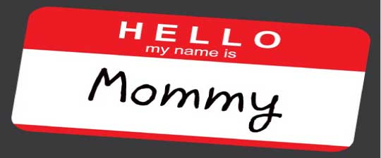Hello My Name is Mommy