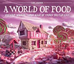 A World of Food by Carl Warner