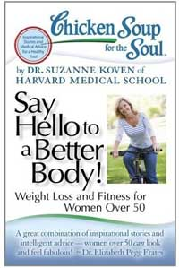 Say Hello to a Better Body