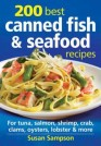 Create Mouthwatering Recipes Using Canned Fish