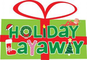 Holiday Layaway