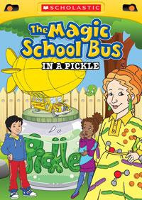 Magic School Bus In a Pickle